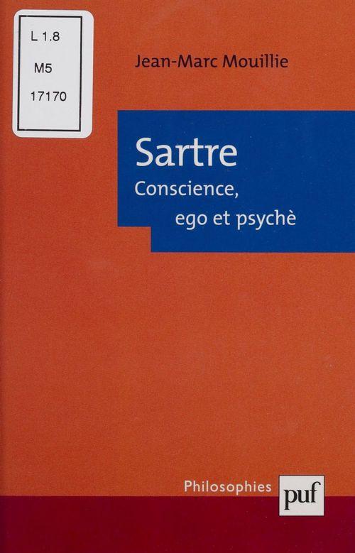 Sartre : conscience, ego et psyché
