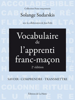 Vocabulaire de l'apprenti franc-maon ; savoir ; comprendre ; transmettre