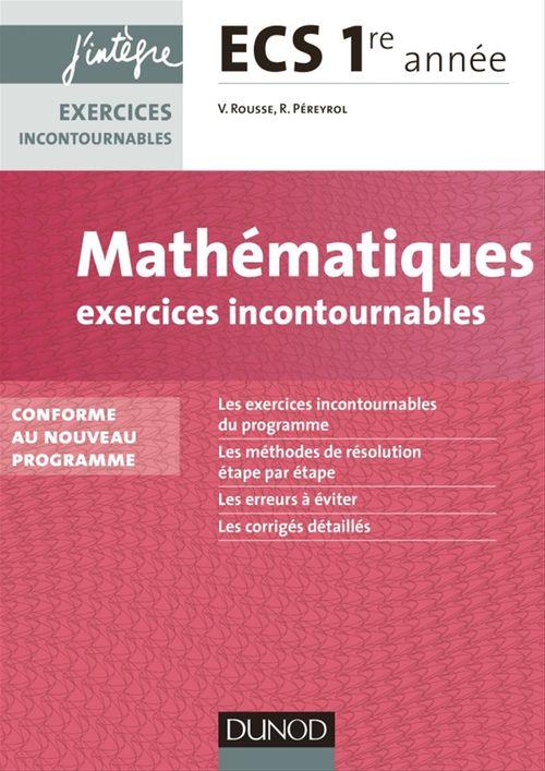 Vidian Rousse Mathématiques Exercices incontournables ECS 1re année
