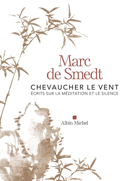 Marc de Smedt Chevaucher le vent