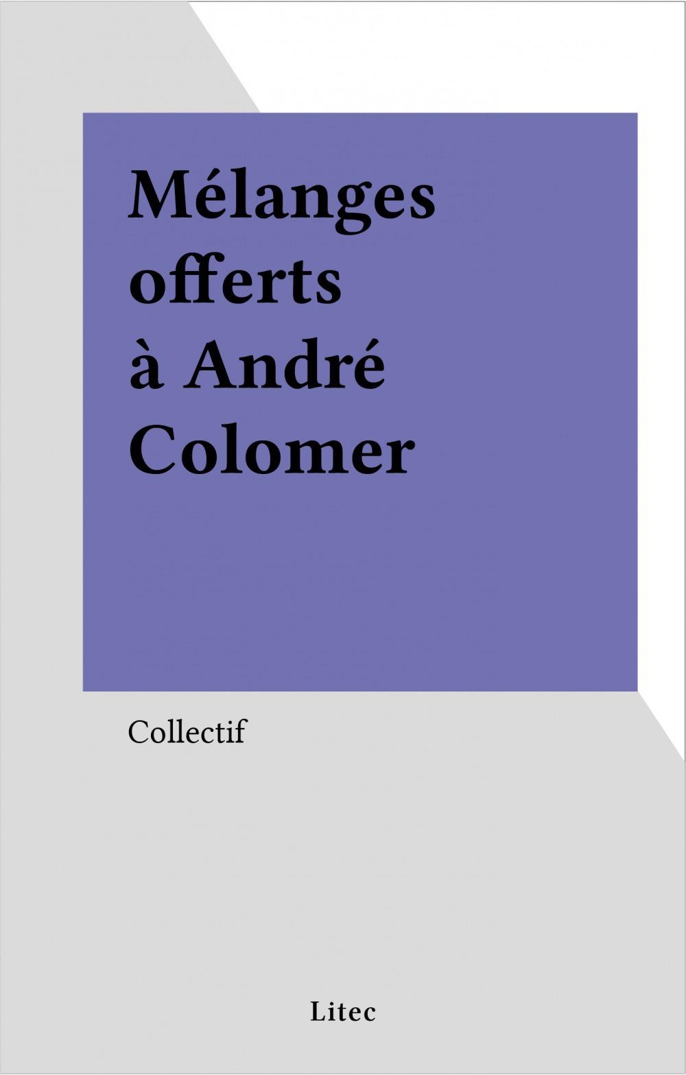 Mélanges offerts à André Colomer