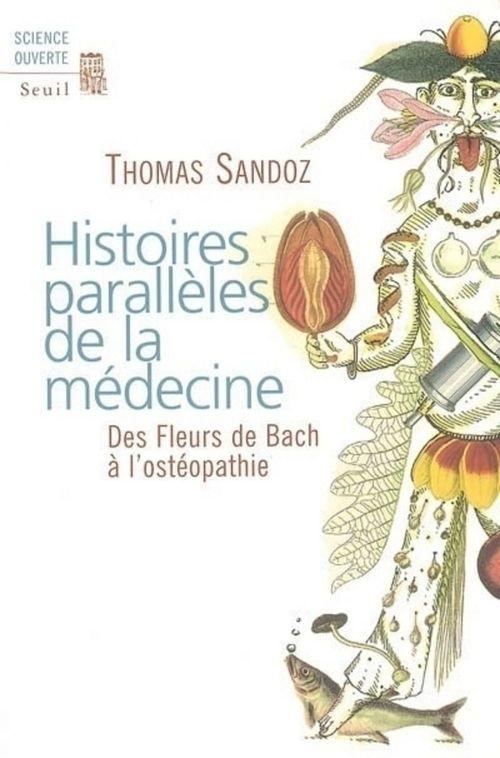 Histoires parallèles de la médecine