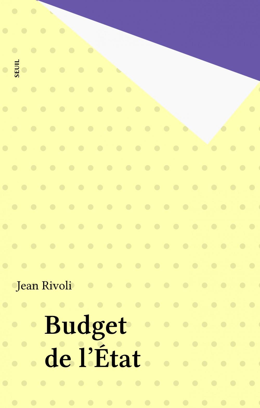 Jean Rivoli Budget de l'État