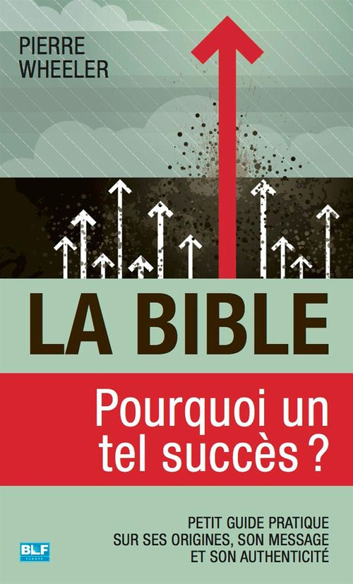 Pierre Wheeler La Bible, pourquoi un tel succès ?
