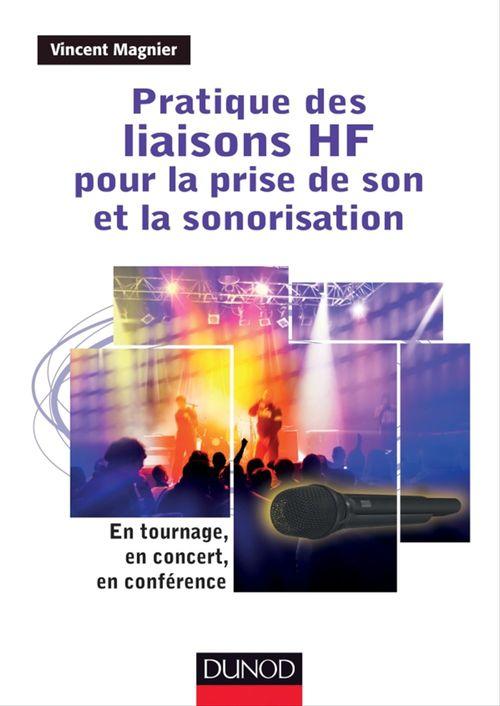 Vincent Magnier Pratique des liaisons HF pour la prise de son et la sonorisation