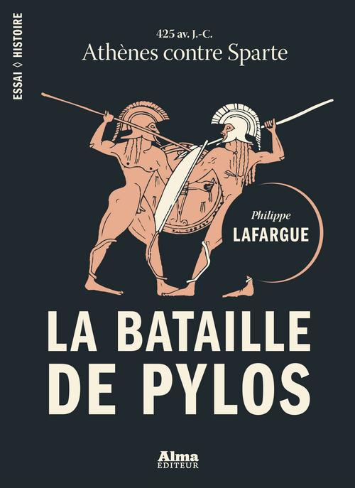 Philippe Lafargue La bataille de Pylos