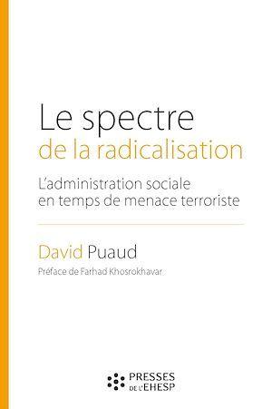 David PUAUD Le spectre de la radicalisation