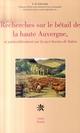 Recherches sur le b�tail de la haute Auvergne et particuli�rement sur la race bovine de Salers
