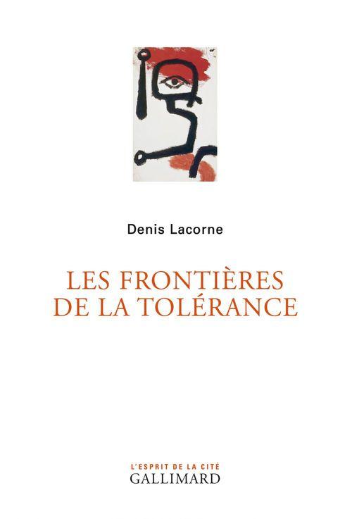 Denis Lacorne Les frontières de la tolérance