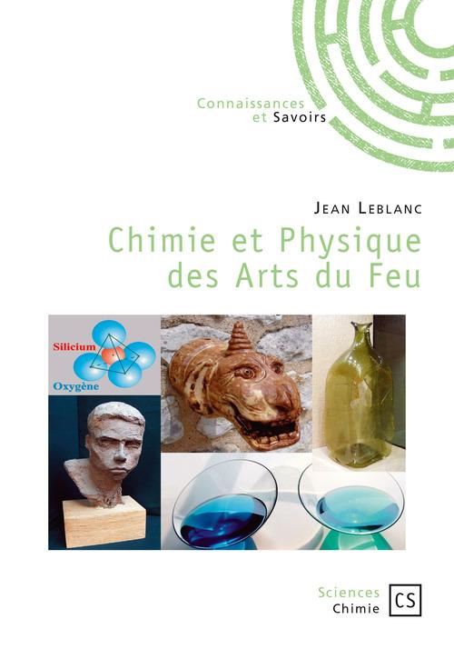 Jean Leblanc Chimie et Physique des Arts du Feu
