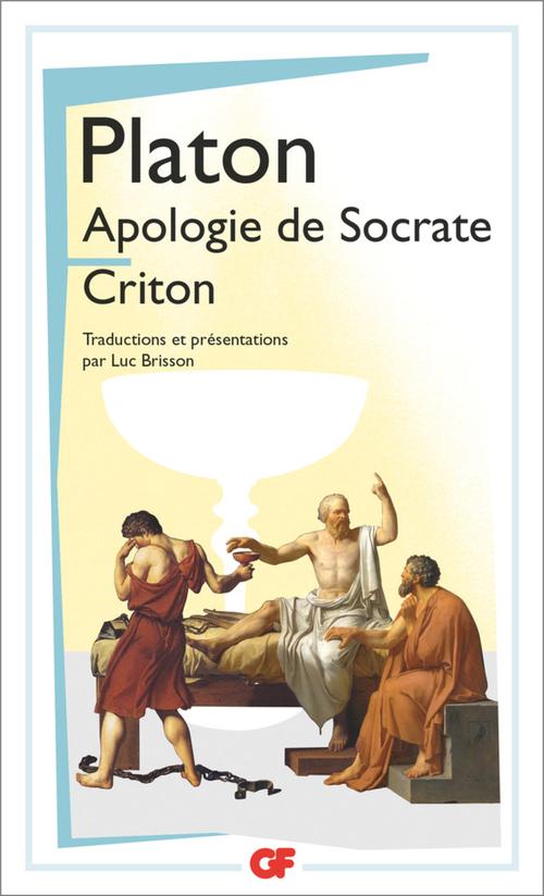 Platon Apologie de Socrate - Criton
