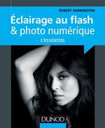Eclairage au flash & photo num�rique : l'essentiel
