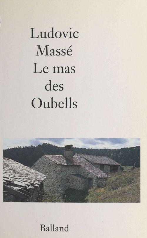 Le mas des Oubells