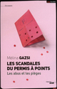Le scandale du permis � points