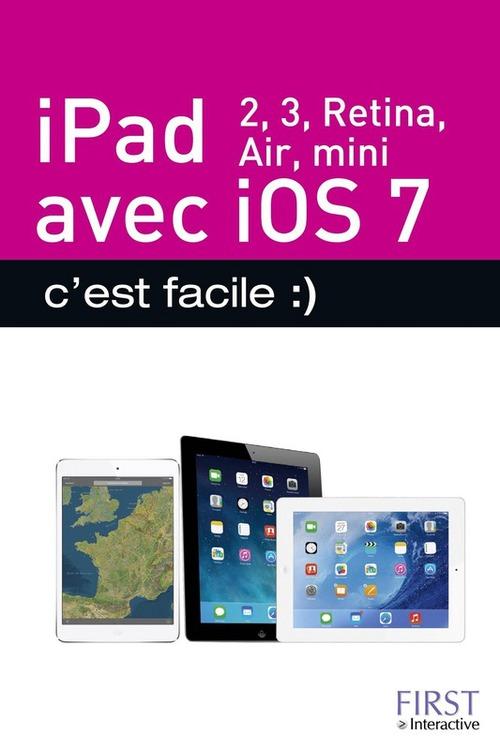 Michel Colette Ipad (ipad 2 ipad retina ipad air ipad mini) avec ios7 c'est facile
