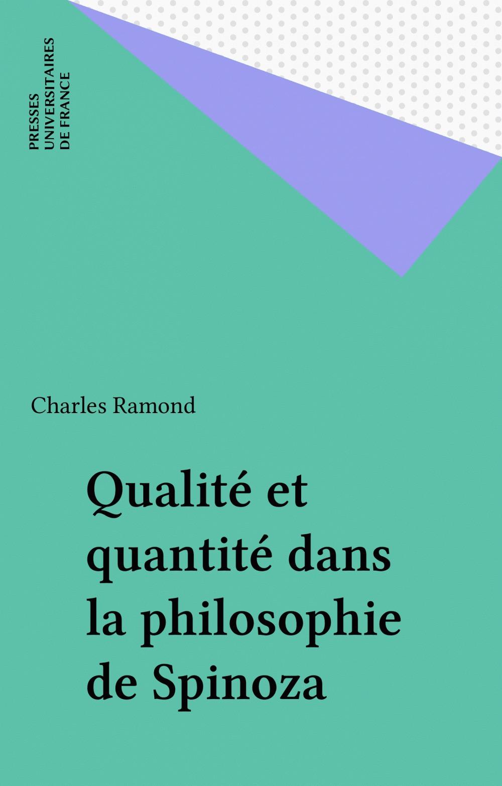 Charles Ramond Qualité et quantité dans la philosophie de Spinoza