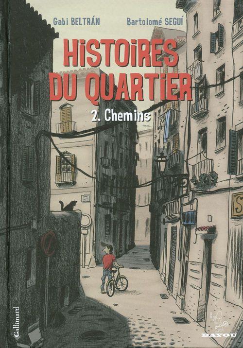 Histoires du quartier t.2 ; chemins