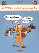 L'histoire de France en bd t.1 ; Vercingtorix et les Gaulois