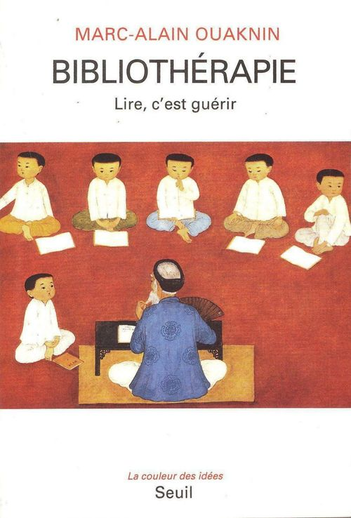 Marc-Alain Ouaknin Bibliothérapie. Lire, c'est guérir