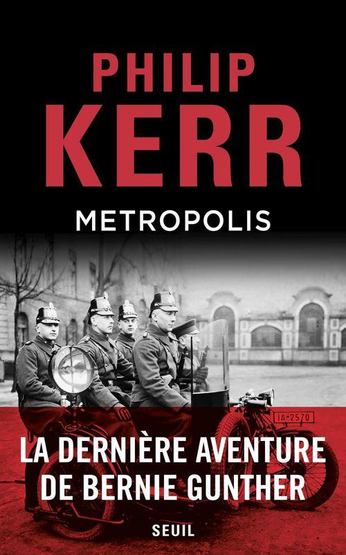 Metropolis ; la dernière aventure de Bernie Gunther