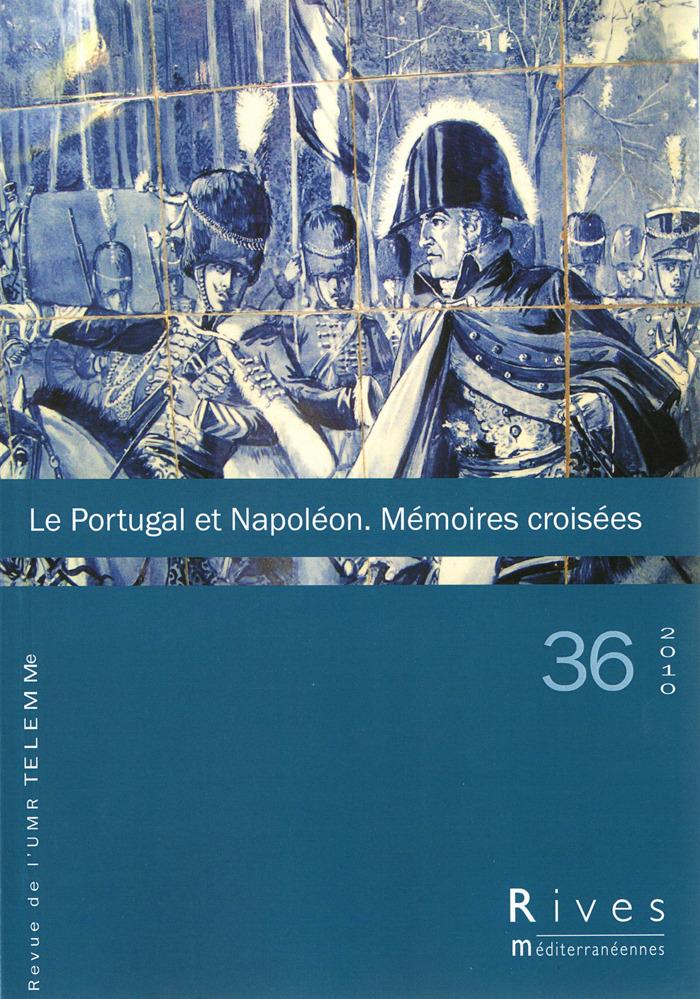 TELEMME - UMR 6570 36 | 2010 - Le Portugal et Napoléon - Rives