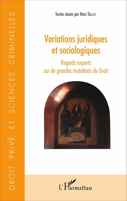 Marc Dalloz Variations juridiques et sociologiques