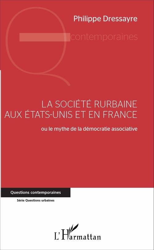 Philippe Dressayre La société rurbaine aux Etats-Unis et en France