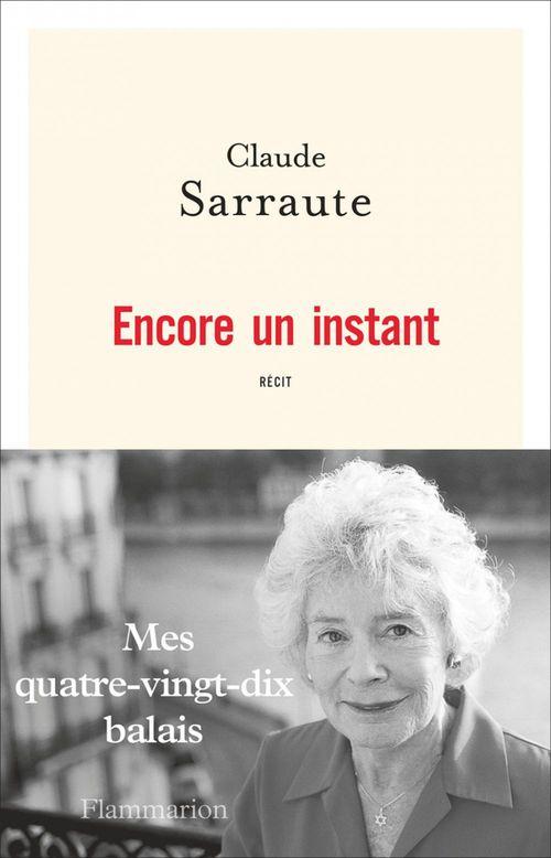 Claude Sarraute Encore un instant