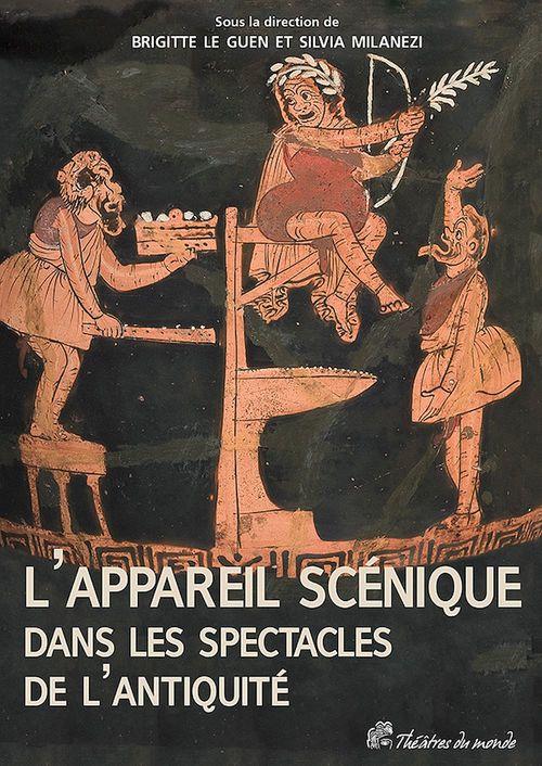 Appareil scénique dans les spectacles de l'antiquité