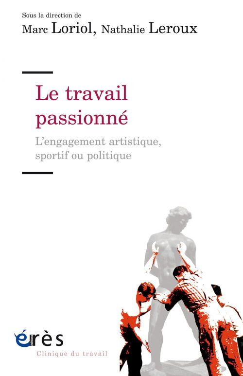 Marc LORIOL Le travail passionné