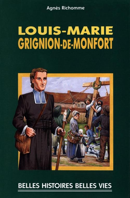 Agnès Richome Saint Louis-Marie Grignion-de-Montfort