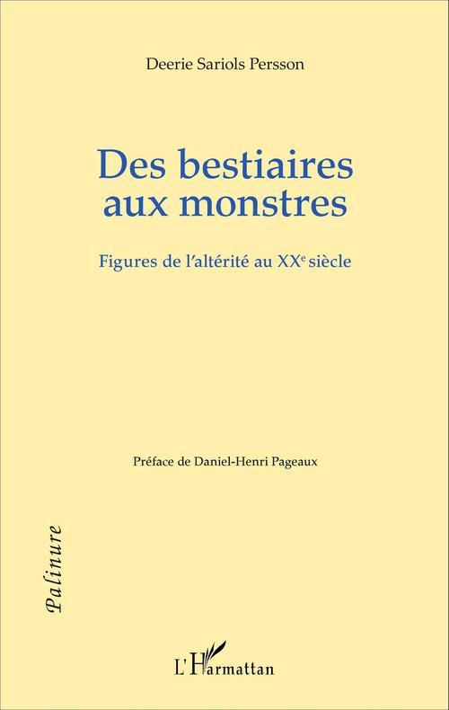 Deerie Sariols Persson Des bestiaires aux monstres