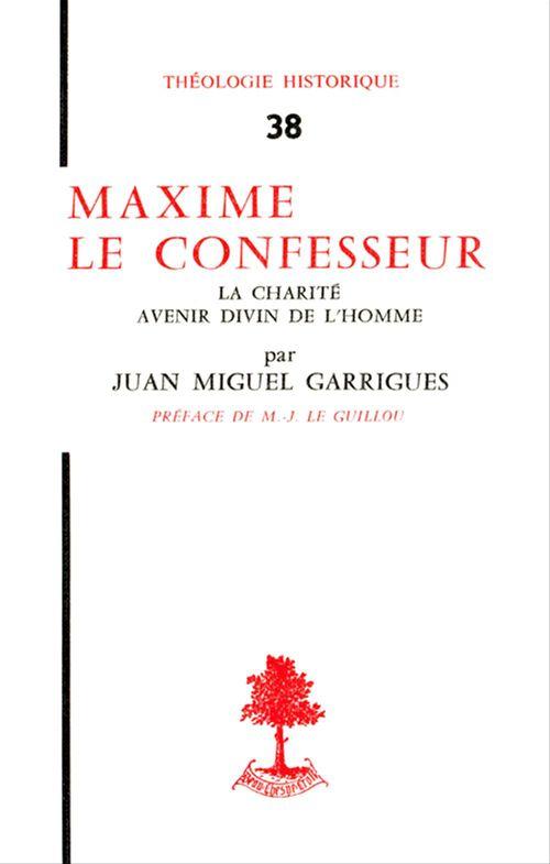 Jean-Miguel Garrigues Maxime le confesseur