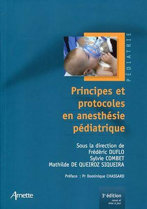 Principes et protocoles en anesthésie pédiatrique