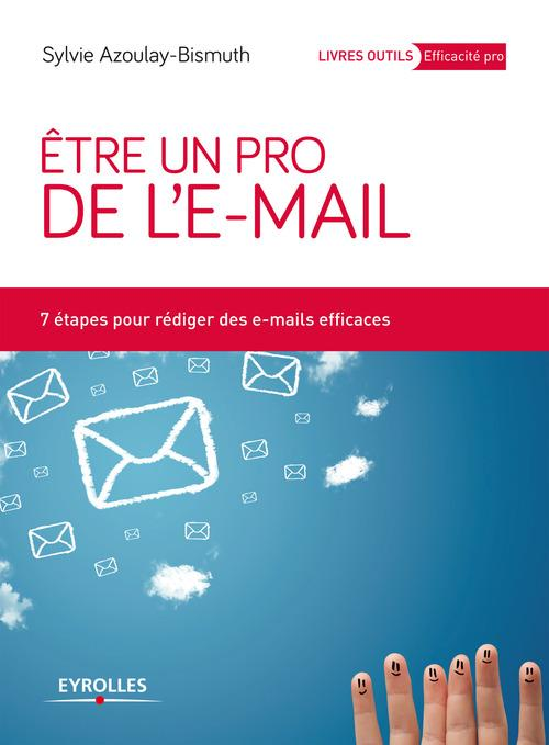 Sylvie Azoulay-Bismuth Etre un pro de l'e-mail