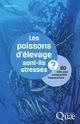 Les poissons d'�levage sont-ils stress�s ? 80 cl�s pour comprendre l'aquaculture