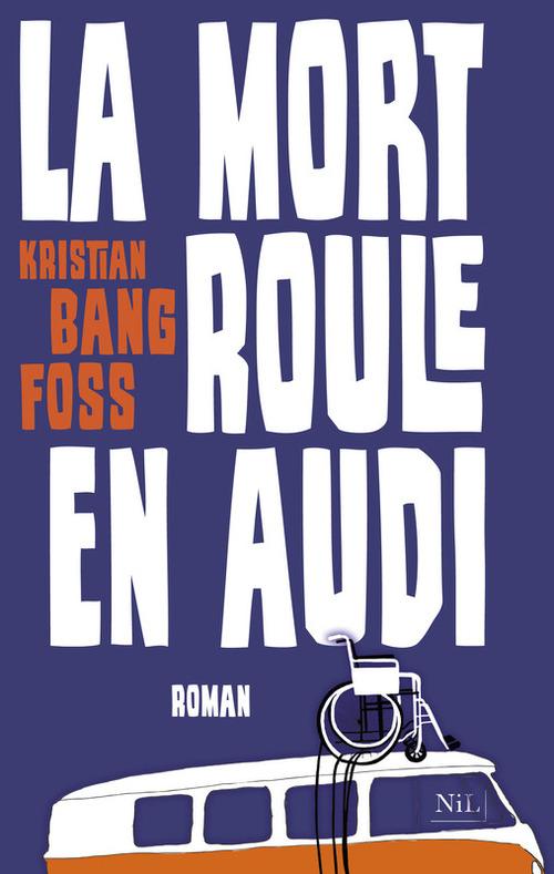 Kristian BANG FOSS La mort roule en Audi