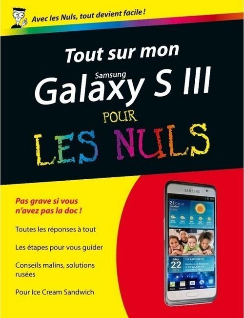 Patrick BEUZIT Tout sur mon Galaxy S III Pour les Nuls
