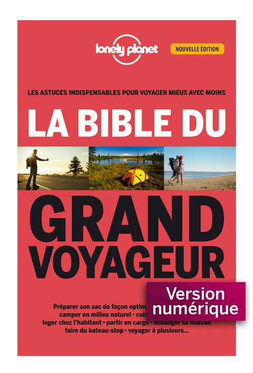Anick Marie BOUCHARD La bible du grand voyageur 2ed