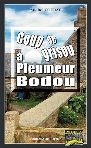 Michel Courat Coup de grisou à Pleumeur-Bodou