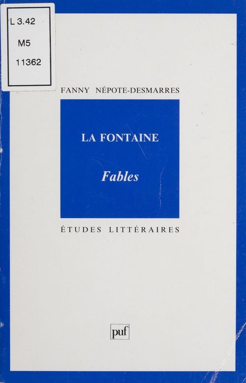 La Fontaine : «Fables»