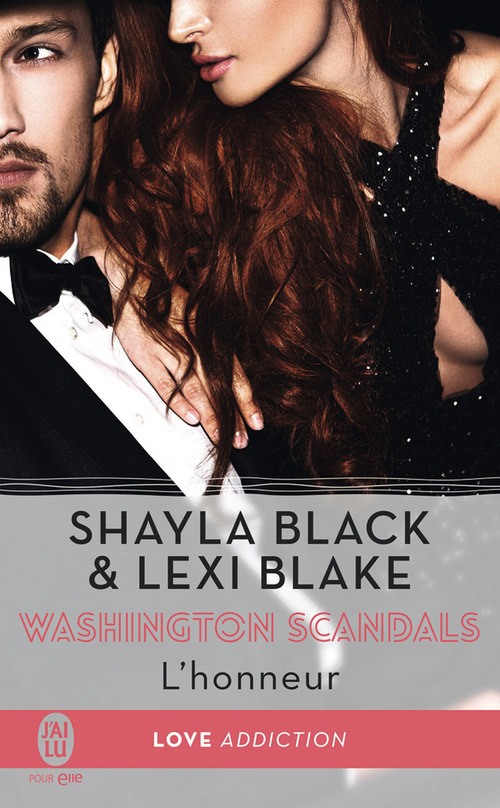 Shayla Black Washington scandals (Tome 1) - L´honneur