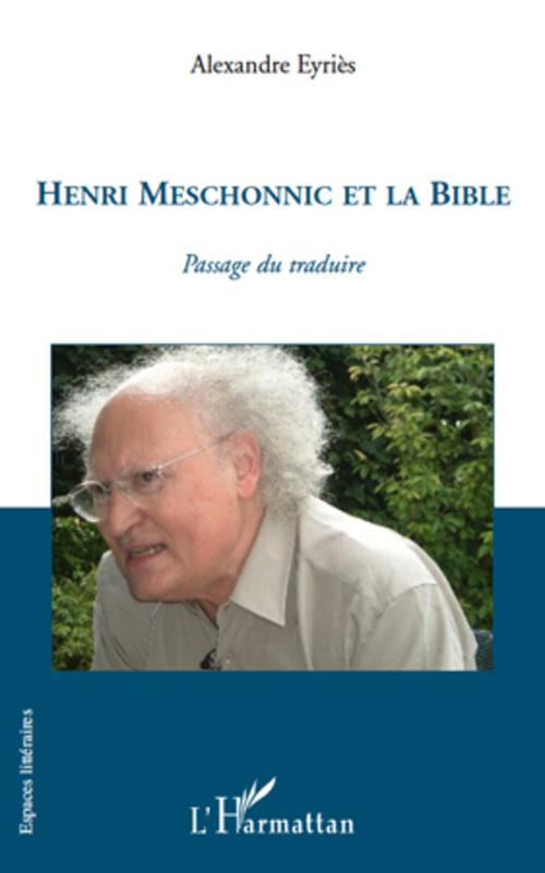 Alexandre Eyriès Henri Meschonnic et la Bible