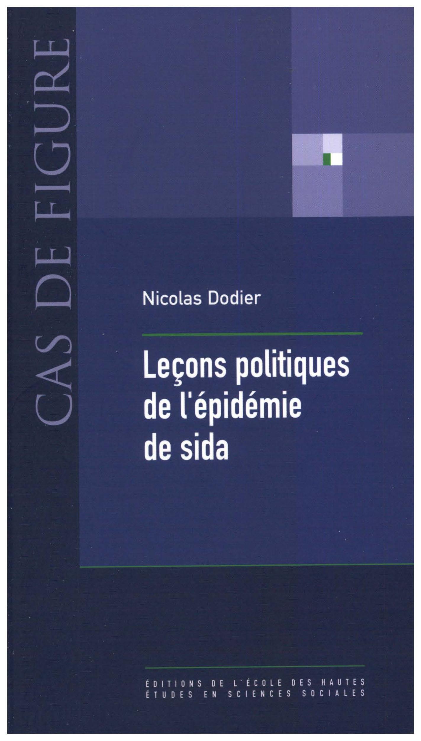 Nicolas Dodier Leçons politiques de l'épidémie de sida