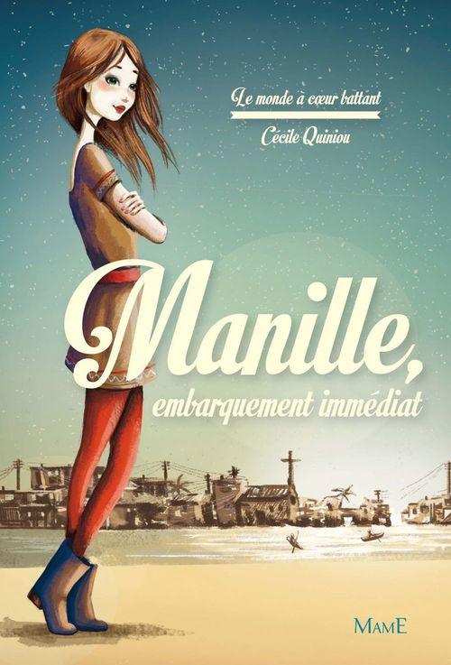 Cecile Quiniou Manille : embarquement immédiat