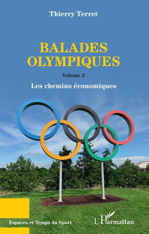 Balades Olympiques - Volumes 2 - Les Chemins Economiques