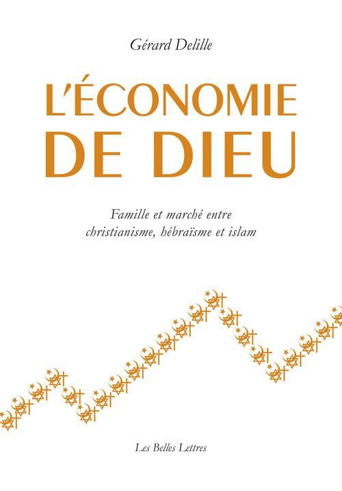 Gérard Delille L'Économie de Dieu