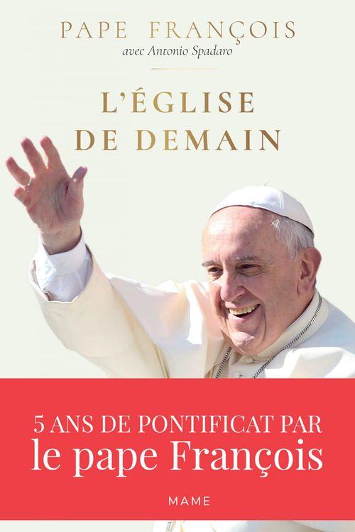 Pape François L´Église de demain