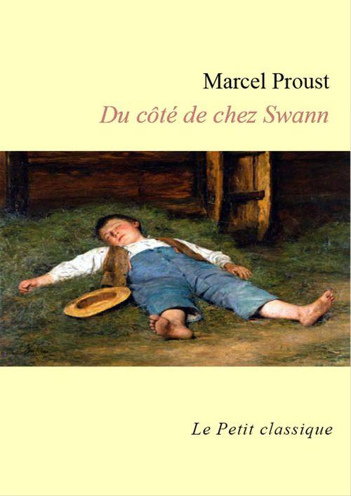 Marcel Proust Du côté de chez Swann