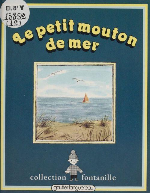 Yvette Toubeau Le Petit Mouton de mer